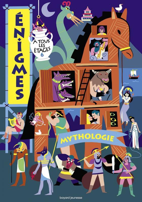 ENIGMES A TOUS LES ETAGES 6 - MYTHOLOGIE
