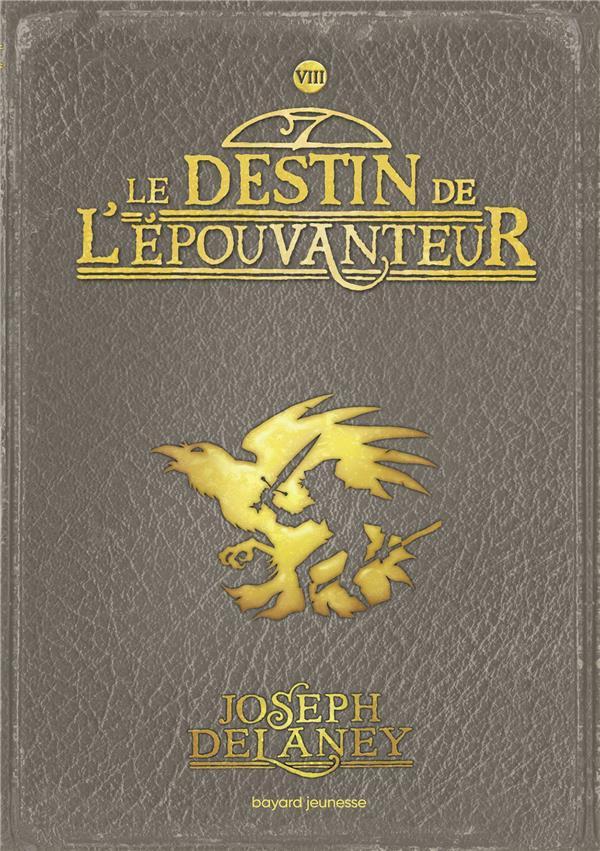 L'EPOUVANTEUR POCHE, TOME 08 - LE DESTIN DE L'EPOUVANTEUR