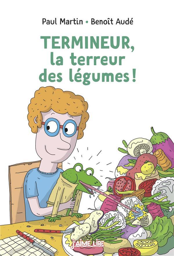 TERMINEUR, LA TERREUR DES LEGUMES !