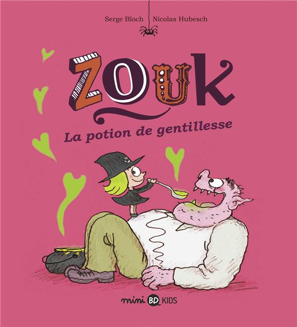 ZOUK, TOME 19 - ZOUK 19 LA POTION DE GENTILLESSE