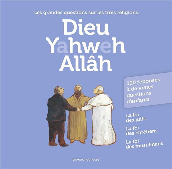 DIEU  YAHWEH ALLAH