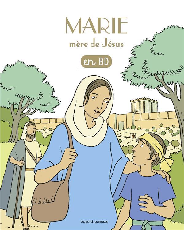 LES CHERCHEURS DE DIEU - T06 - MARIE, MERE DE JESUS, EN BD