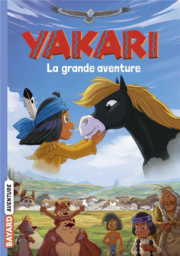 YAKARI - LE ROMAN DU FILM