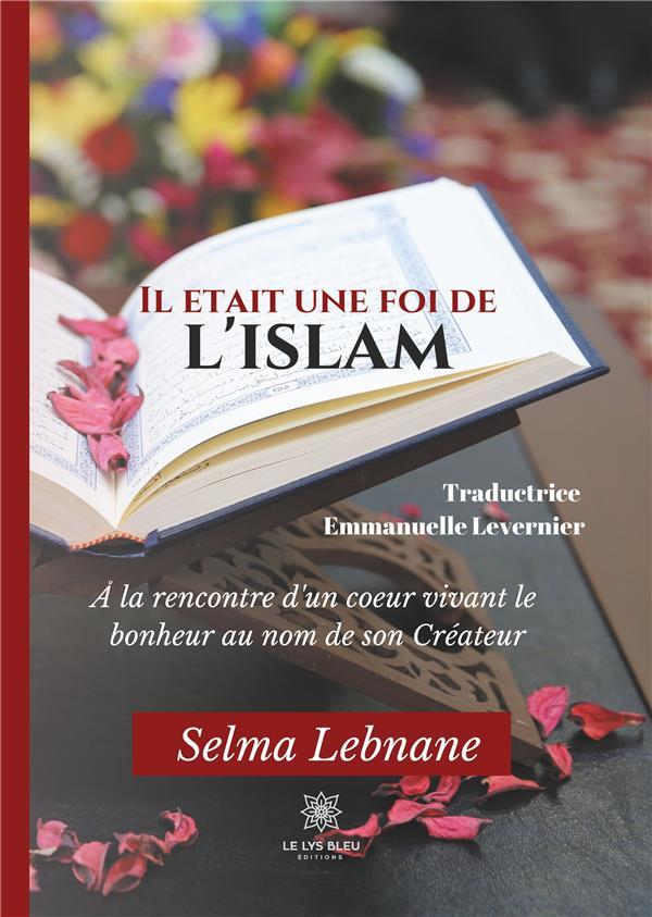 IL ETAIT UNE FOI DE L'ISLAM