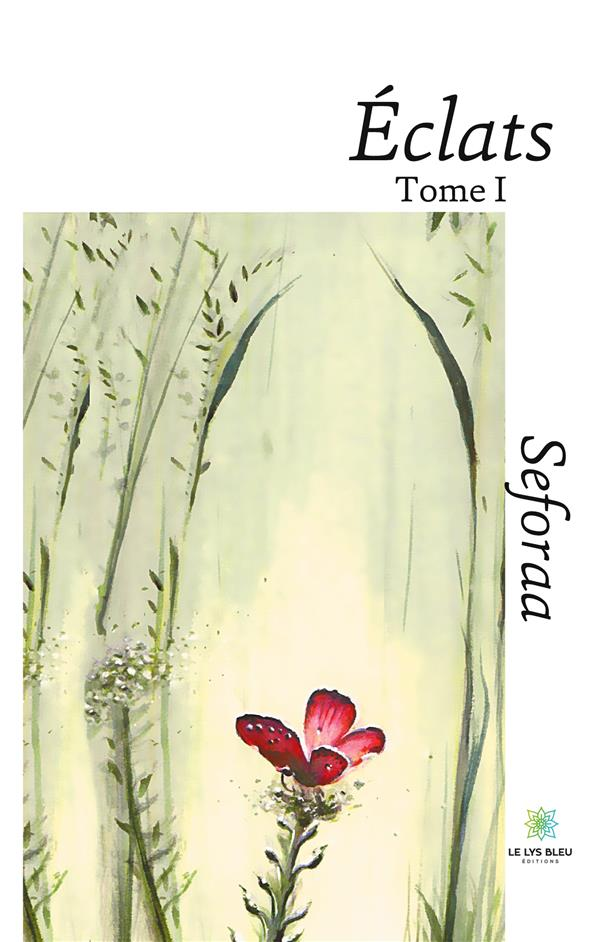ECLATS - TOME I