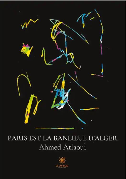 PARIS EST LA BANLIEUE D ALGER