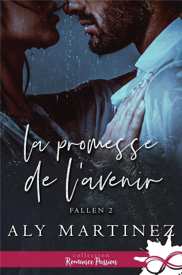 FALLEN - T02 - LA PROMESSE DE L'AVENIR - FALLEN, T2