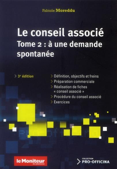 CONSEIL ASSOCIE A UNE DEMANDE TOME 2, 3E ED.