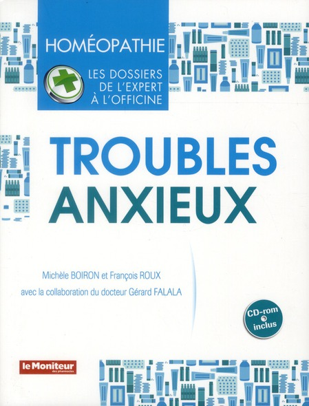 HOMEOPATHIE TROUBLES ANXIEUX