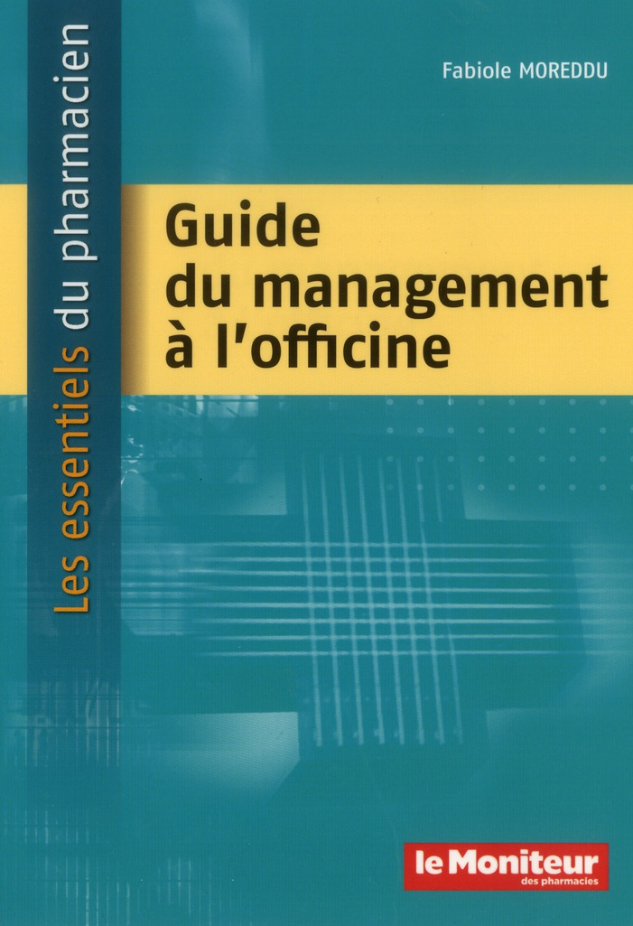 GUIDE DU MANAGEMENT A L'OFFICINE