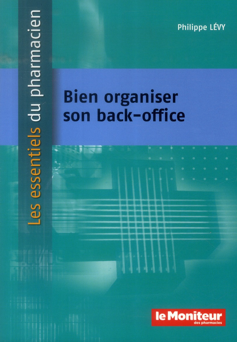 BIEN ORGANISER SON BACK OFFICE