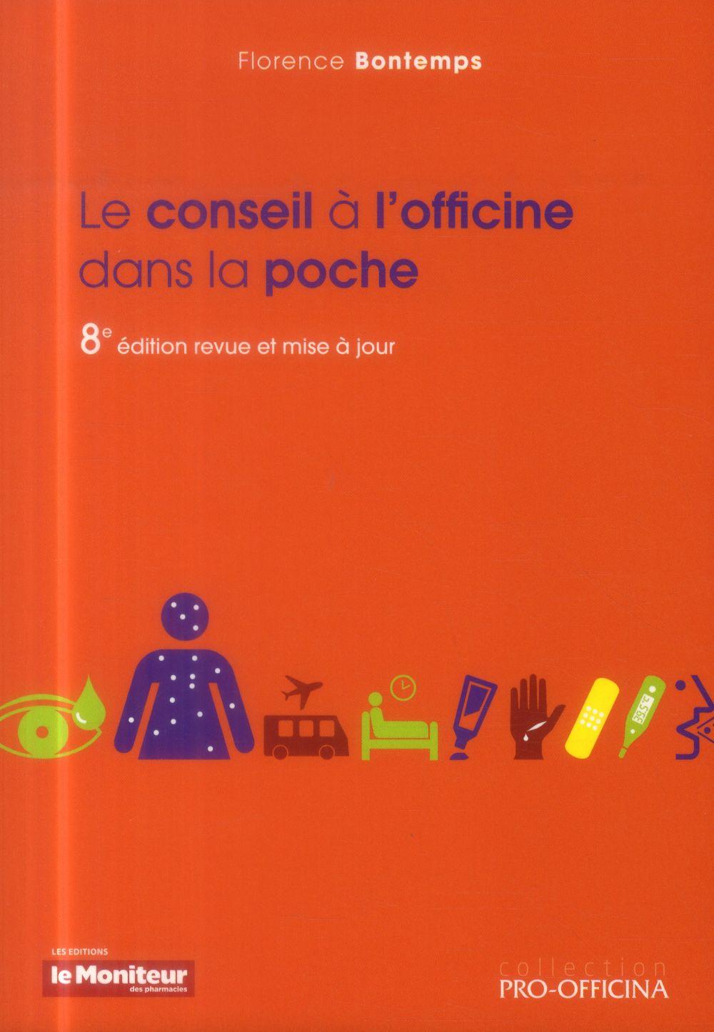 LE CONSEIL A L OFFICINE DANS LA POCHE 8E ED