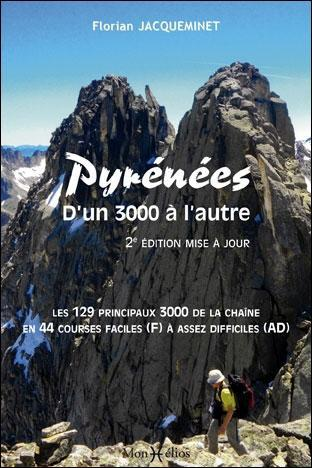 PYRENEES, D'UN 3000 A L'AUTRE (N.ED.)