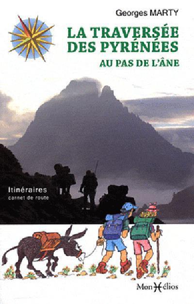 LA TRAVERSEE DES PYRENEES AU PAS DE L'ANE