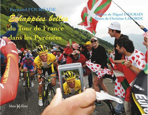 ECHAPPEES BELLES SUR TOUR DE FRANCE PYRENEES (BROCHE)