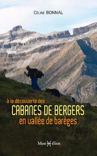 A LA DECOUVERTE DES CABANES DE BERGERS, BAREGES