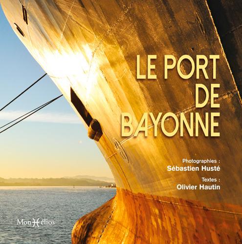 PORT DE BAYONNE (LE)