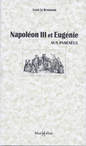 NAPOLEON III ET EUGENIE AUX PYRENEES