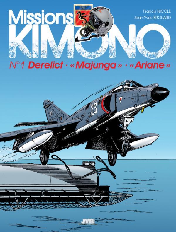 MISSIONS KIMONO T01 NVELLE EDITION DERELICT MAJUNCA ARIANE
