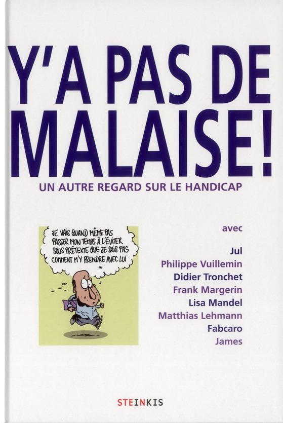 Y'A PAS DE MALAISE !