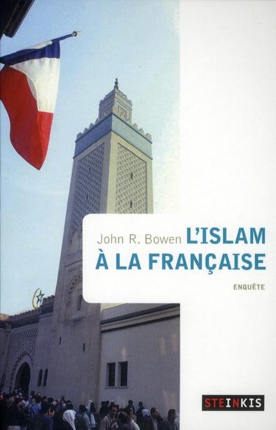 L'ISLAM A LA FRANCAISE.