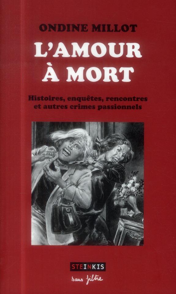 L'AMOUR A MORT