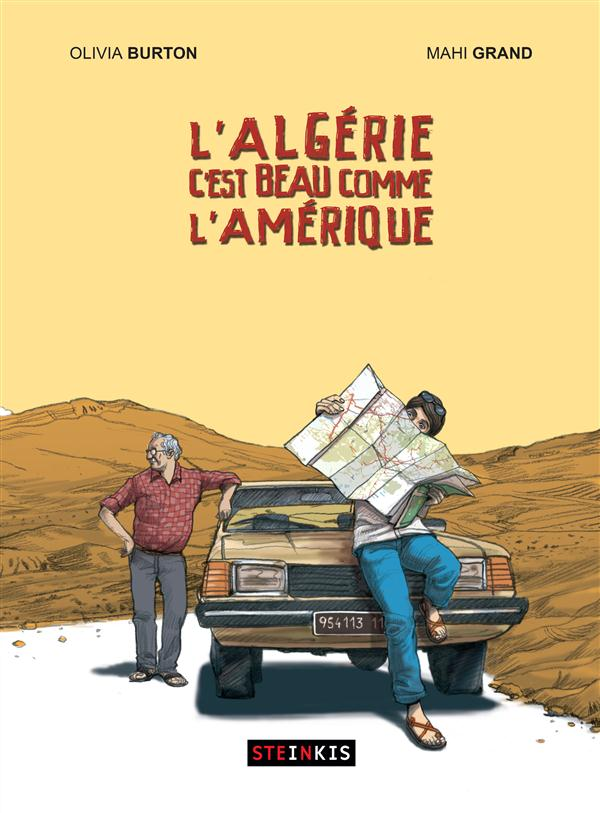 L'ALGERIE C'EST BEAU COMME L'AMERIQUE
