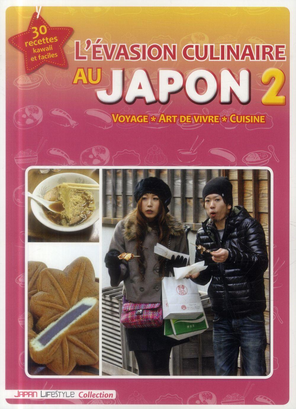 L'EVASION CULINAIRE AU JAPON T2