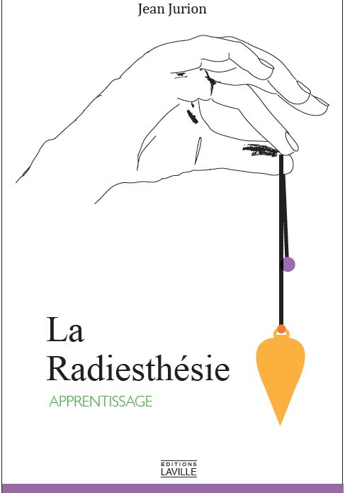 RADIESTHESIE (LA)