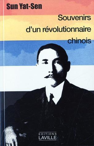 SOUVENIRS D'UN REVOLUTIONNAIRE CHINOIS