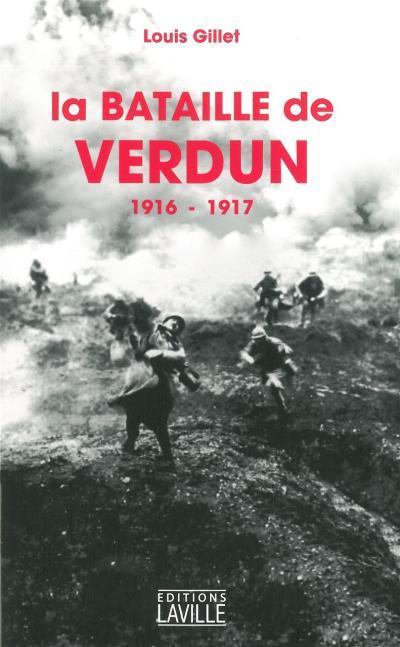 BATAILLE DE VERDUN (1916-1917) (LA)