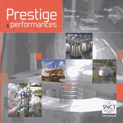 PRESTIGE ET PERFORMANCES