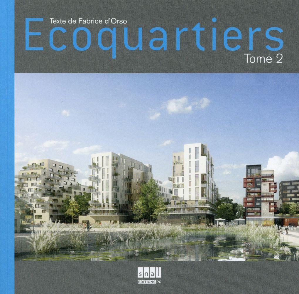 ECOQUARTIERS TOME 2