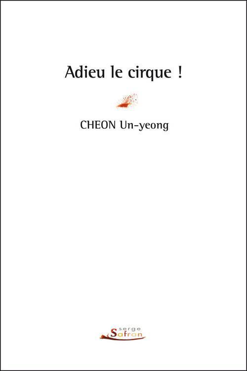 ADIEU LE CIRQUE !