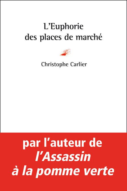 L'EUPHORIE DES PLACES DE MARCHE