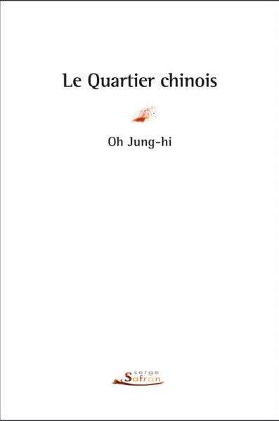 QUARTIER CHINOIS (LE)