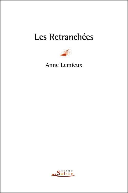 RETRANCHEES (LES)