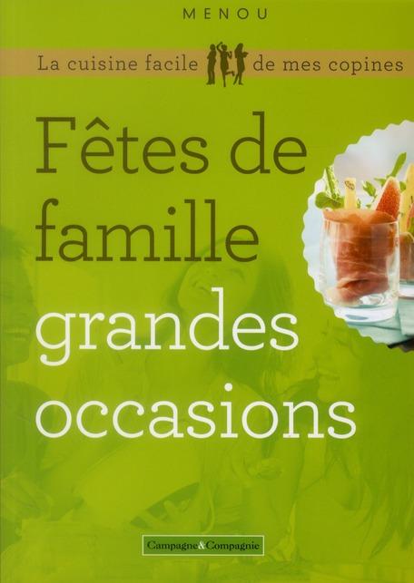 FETES DE FAMILLE GRANDES OCCASIONS 2ED