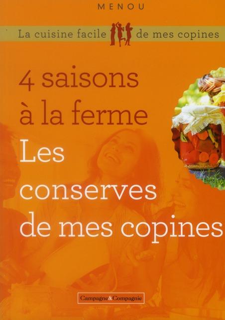 LES 4 SAISONS EN CONSERVE LES BOCAUX DE LA FERME