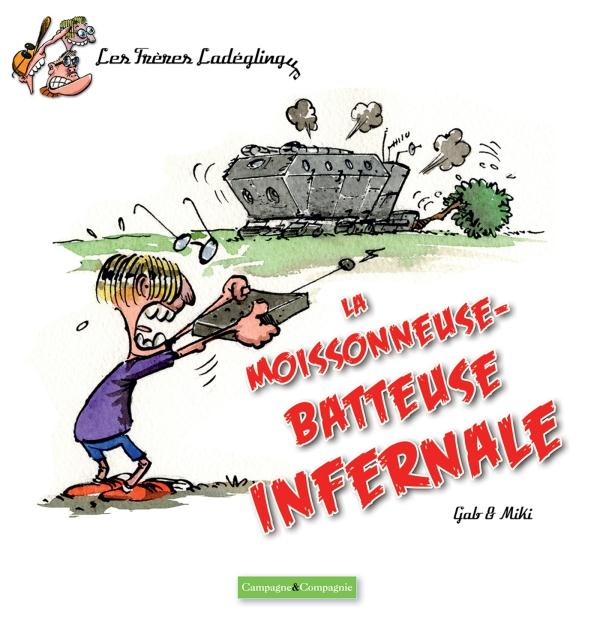 LA MOISSONNEUSE BATTEUSE INFERNALE