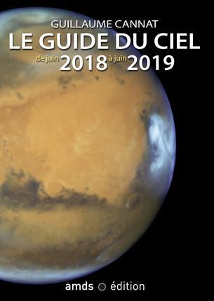 LE GUIDE DU CIEL DE JUIN 2018 A JUIN 2019