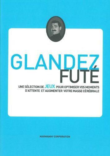 GLANDEZ FUTE