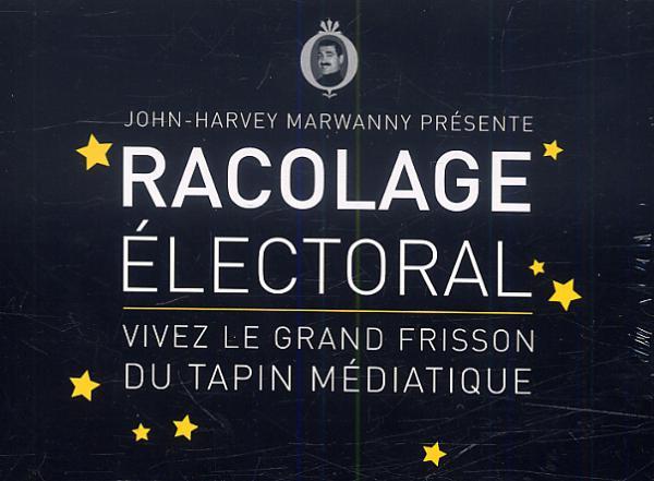RACOLAGE ELECTORAL / JEU DE CARTES