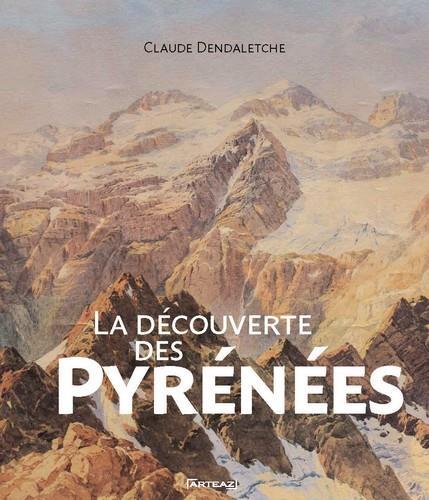LA DECOUVERTE DES PYRENEES