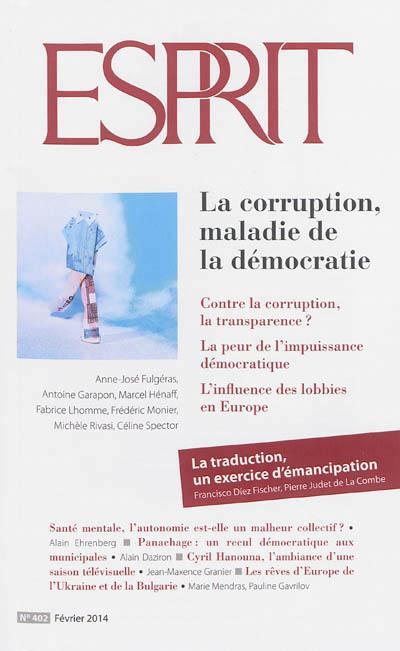 REVUE ESPRIT  FEVRIER 2014 LA CORRUPTION, MALADIE DE LA DEMOCRATIE