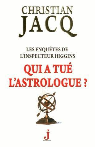 QUI A TUE L'ASTROLOGUE ?