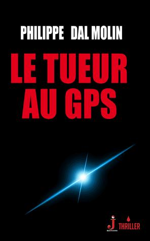 TUEUR AU GPS (LE)