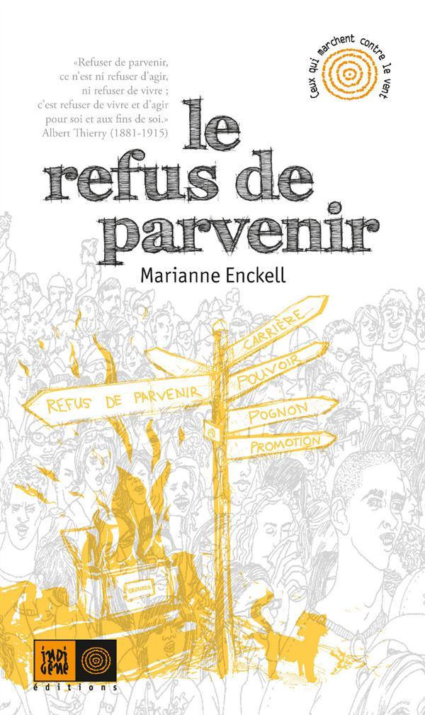 LE REFUS DE PARVENIR