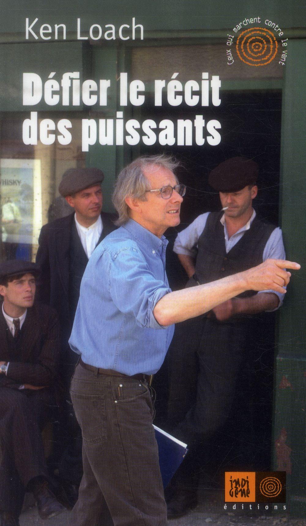 DEFIER LE RECIT DES PUISSANTS