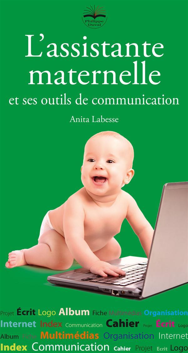 L ASSISTANTE MATERNELLE ET SES OUTILS DE COMMUNICATION